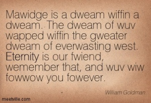 Quotation-William-Goldman-eternity-marriage-Meetville-Quotes-235623